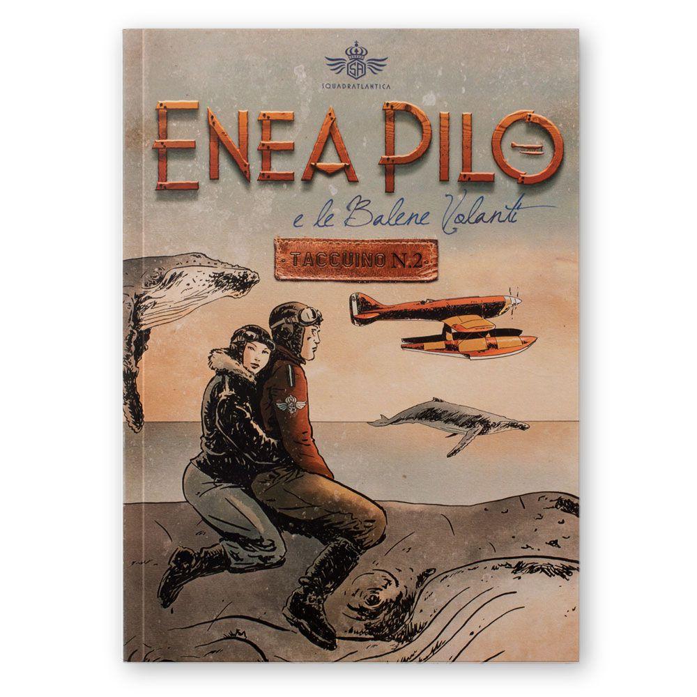Enea Pilo e le Balene Volanti N.2 Squadratlantica